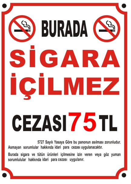 Sigara içilmez yazısı levhası örneği